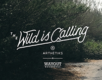 The Wild is Calling: Arthetiks X Wayout Rock n Roll