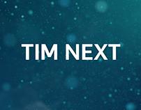 TIM Next