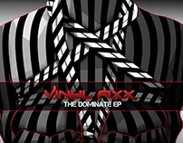 Vinyl Fixx - The Dominate EP