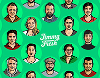 Jimmy Fresh Vector Portraits