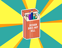 Design Does Not Kill