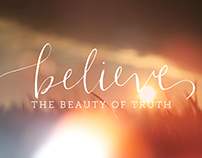 Believe: The Beauty of Truth - Sermon Series