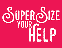 Super Size your Help: Advertising Campaign.