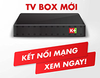 2018 K+ TV BOX Launching Campaign