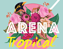 ARENA TROPICAL