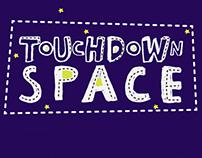 Touchdown Space