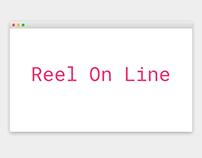 Vídeo - Reel On Line