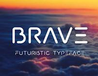 BRAVE - futuristic typeface