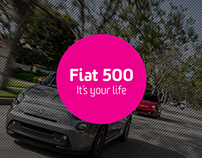 "Fiat 500 ""It's your life"" Campaign"