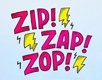 Zip Zap Zop - Lettering Project
