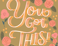 You Got This!