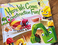 Here We Come, Construction Fun! Published by Zondervan