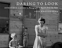 Daring to Look: Dorothea Lange