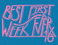 Best First Week 2016
