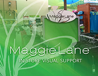 Maggie Lane In-store Visual Support (2015)