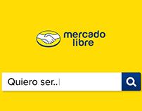 Mercado Libre - #QuieroSer