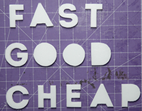 Fast,Good and Cheap!