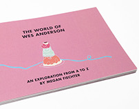The World of Wes Anderson: An Exploration from A to Z