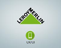 UX/UI - App Mobile Leroy Merlin