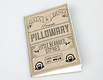 """LITTLE BEARDED MEN""PILLOWS & PILLOWARY TALES"
