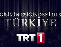 TRT1 - Değişimin Eşiğindeki Ülke Türkiye Belgeseli