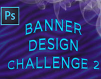Photoshop Banner Design Challenge 2