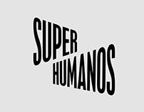 Superhumanos branding and blog