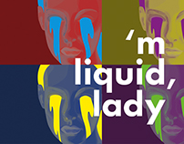 'm Liquid, lady