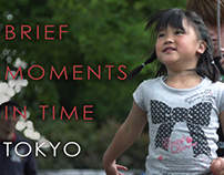 Brief Moments In Time, Tokyo