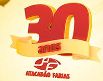30 Anos - Atacadão Farias