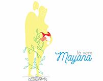 Lá vem Mayana