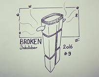 Inktober 2016- day 9 - Broken
