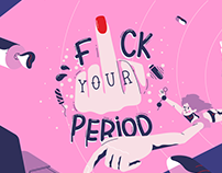 F#ck Your Periods