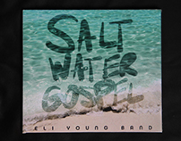 "Eli Young Band ""Saltwater Gospel"""