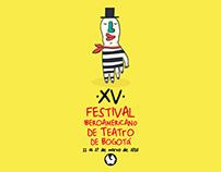 XV FITB Festival Iberoamericano de Teatro de Bogotá