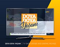 DOYA DOYA YAŞAM | TV SHOW OPENER AND GRAPHIC PACKAGE