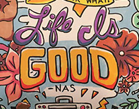 Life is Good- Coloring Page