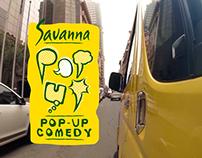 Savanna - Pop Up Comedy (Pilots)