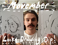 Movember Lucky Drawing Dip!