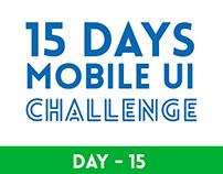 15 Days Mobile Concept UI