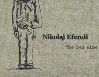 CD Produktion  Nikolaj Efendi & The red wine conspiracy