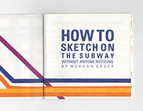 How to Sketch on the Subway