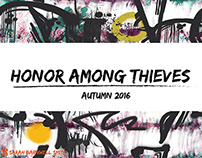 HONOR AMONG THIEVES // autumn 2016