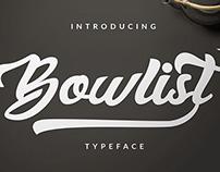 Bowlist Typeface