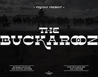 The BUCKAROOZ