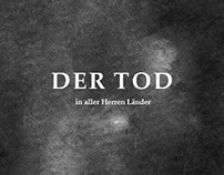 Der Tod - in aller Herren Länder (Death everywhere)