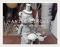 ANISE CIRCUS