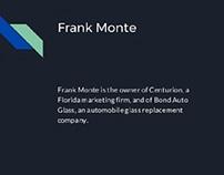 Frank Monte Centurion: Connecticut Native
