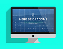 Here Be Dragons: Podcast