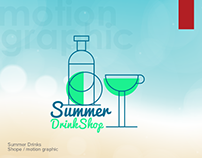 Summer Drinks Shop - Motion Graphic